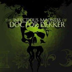 Capa de The Infectious Madness of Doctor Dekker