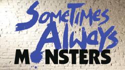 Capa de Sometimes Always Monsters